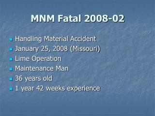MNM Fatal 2008-02