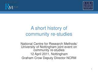 A short history of  community re-studies