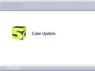 Cube Update