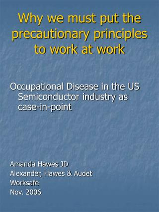 Why we must put the precautionary principles to work at work