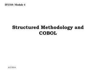 Structured Methodology and COBOL