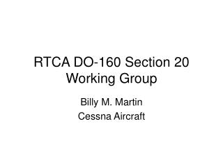 RTCA DO-160 Section 20 Working Group