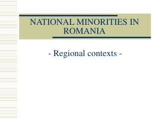 NATIONAL MINORITIES IN ROMANIA
