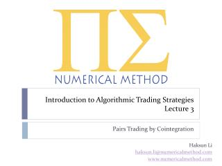 Introduction to Algorithmic Trading Strategies Lecture 3