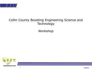 Collin County Boosting Engineering Science and Technology  Workshop