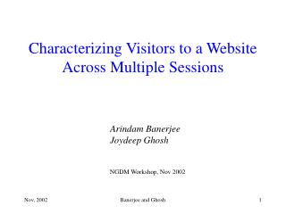 Characterizing Visitors to a Website  Across Multiple Sessions