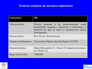 Proiecte complexe de cercetare exploratorie