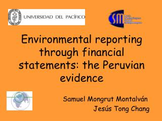 Environmental reporting through financial statements: the Peruvian evidence