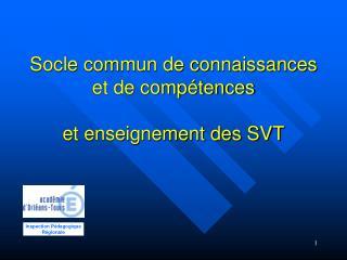 Socle commun de connaissances et de comp tences  et enseignement des SVT