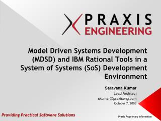 Model Driven Systems Development MDSD and IBM Rational Tools in a System of Systems SoS Development Environment