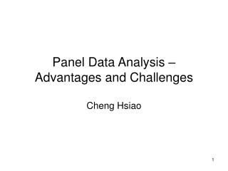 Panel Data Analysis   Advantages and Challenges  Cheng Hsiao