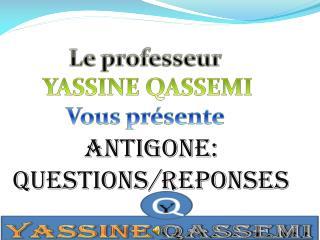 Le professeur  YASSINE QASSEMI Vous pr sente