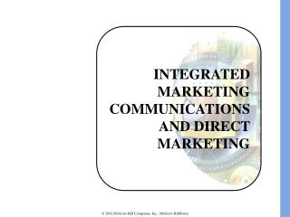 INTEGRATED MARKETING COMMUNICATIONS AND DIRECT MARKETING