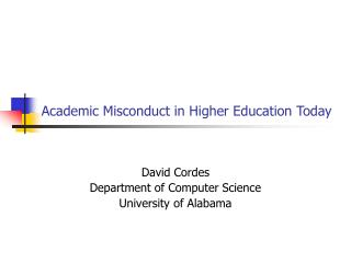 Academic Misconduct in Higher Education Today