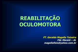 REABILITA  O OCULOMOTORA
