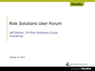 Risk Solutions User Forum