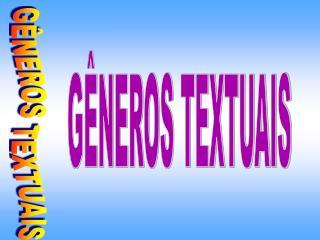 G NEROS TEXTUAIS