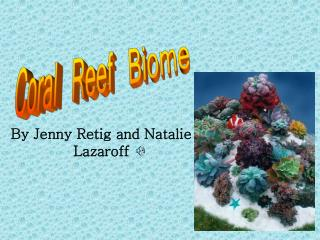 By Jenny Retig and Natalie Lazaroff