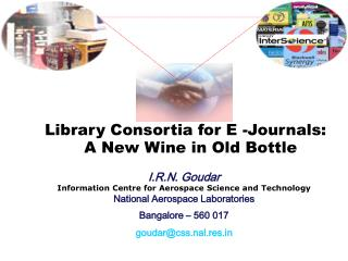 I.R.N. Goudar Information Centre for Aerospace Science and Technology National Aerospace Laboratories Bangalore   560 01