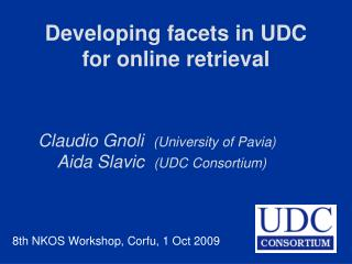Developing facets in UDC for online retrieval