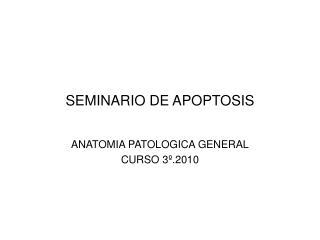 SEMINARIO DE APOPTOSIS