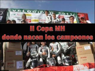 II Copa MH