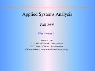 Applied Systems Analysis  Fall 2003