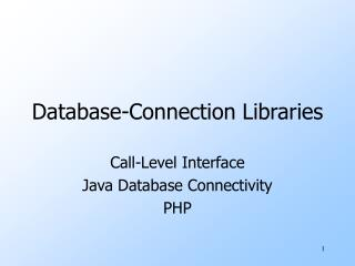 Database-Connection Libraries