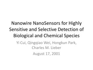 Nanowire NanoSensors for Highly Sensitive and Selective Detection of Biological and Chemical Species