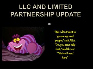 LLC and Limited Partnership Update