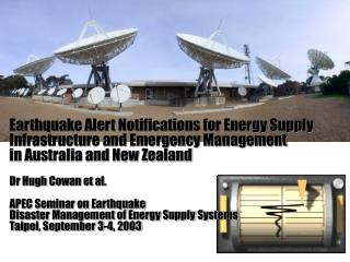 Earthquake Alert Notifications for Energy Supply Infrastructure and Emergency Management  in Australia and New Zealand