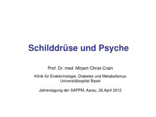 Prof. Dr. med. Mirjam Christ-Crain  Klinik f r Endokrinologie, Diabetes und Metabolismus Universit tsspital Basel  Jahre
