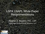 LSPA LNAPL White Paper Recommendations