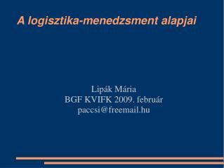 A logisztika-menedzsment alapjai
