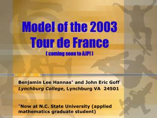 Model of the 2003 Tour de France  coming soon to AJP
