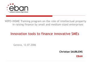 WIPO-INSME Training program on the role of intellectual property in raising finance by small and medium-sized enterprise
