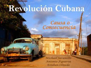 Revoluci n Cubana