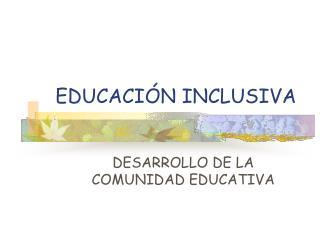 EDUCACI N INCLUSIVA