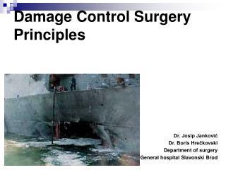Damage Control Surgery Principles
