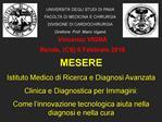 UNIVERSIT  DEGLI STUDI DI PAVIA FACOLT  DI MEDICINA E CHIRURGIA DIVISIONE DI CARDIOCHIRURGIA Direttore: Prof. Mario Viga