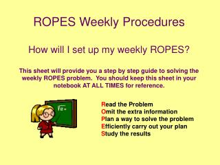 ROPES Weekly Procedures