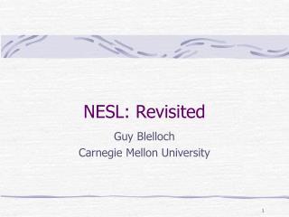 NESL: Revisited