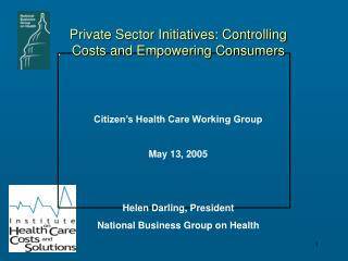 Private Sector Initiatives: Controlling                Costs and Empowering Consumers