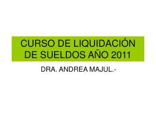 CURSO DE LIQUIDACI N DE SUELDOS A O 2011