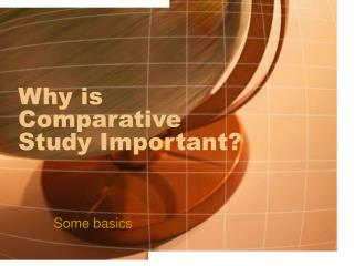 Why is Comparative Study Important