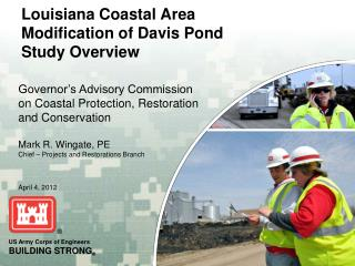 Louisiana Coastal Area Modification of Davis Pond Study Overview