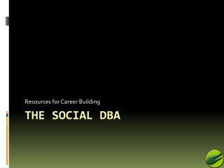 The Social DBA