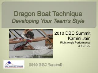 Dragon Boat Technique Developing Your Team s Style