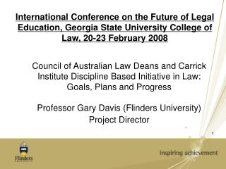 International Conference on the Future of Legal Education, Georgia State University College of Law, 20-23 February 2008