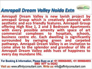noida ext. Affordable apt @ 09999684955 @ Amrapali Dream Val